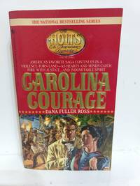 Carolina Courage (The Holts, an American Dynasty #3)