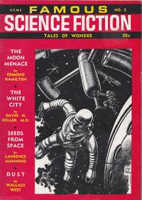 Famous Science Fiction. Tales Of Wonder. Volume 1. No. 2 Winter The Moon Menace. the White City. Seeds of Space. Dust. Rimghost. Down to Earth