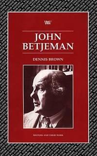 John Betjeman (Writers & Their Work): 1 (Writers and their Work)