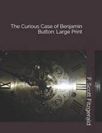 image of The Curious Case of Benjamin Button: Large Print