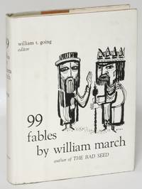 99 Fables by William March - First Edition - 1960 - from Eureka Books (SKU: 193709)