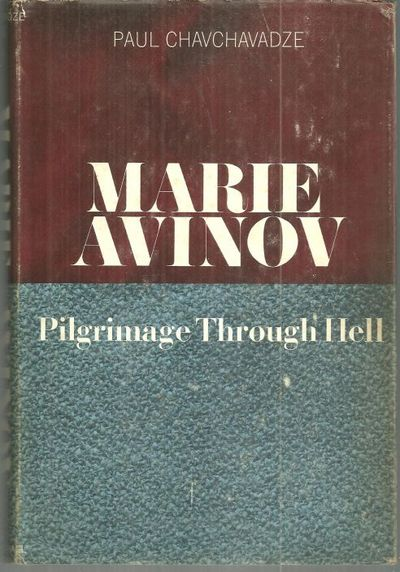 MARIE AVINOV Pilgrimage through Hell, Chavchavadze, Paul
