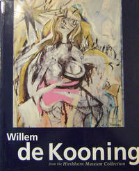 Willem de Kooning - from the Hirshhorn Museum Collection
