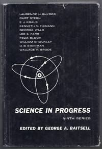 Science in Progress. Ninth Series.  Sigma Xi National Lectureships 1953 and 1954