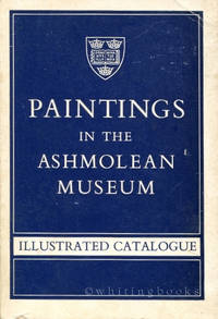Paintings in the Ashmolean Museum Illustrated Catalogue