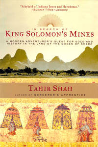 image of In Search of King Solomon's Mines: A Modern Adventurer's Quest for Gold and History in the Land of the Queen of Sheba