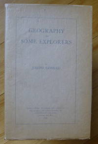 GEOGRAPHY AND SOME EXPLORERS [1/30 signed]