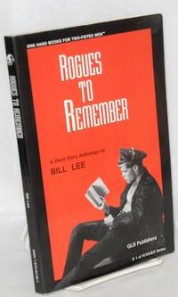 Rogues to Remember; a short story anthology by Bill Lee