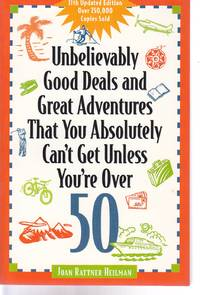 image of Unbelievably Good Deals and Great Adventures That You Absolutely Can't Get  Unless You're over 50