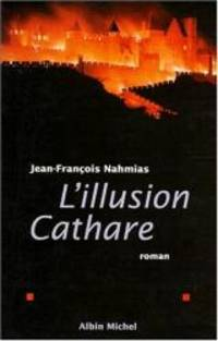 L'illusion cathare: Roman (French Edition)