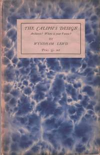 The Caliph's Design. Architects! Where is your Vortex?; 8vo, original blue marbled paper over boards, printed cover label