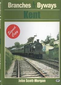 Branches & Byways: Kent (Branches & Byways)