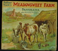 Father Tuck's Meadowsweet Farm. Panorama With Movable Pictures