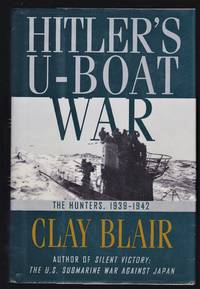 image of Hitler's U-Boat War : The Hunters,  1939-1942