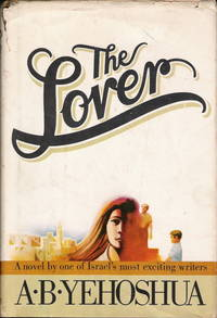 The lover - A Novel By One of Israel's Most  Exciting Writers