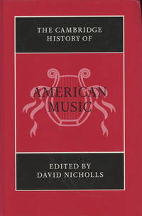The Cambridge History of American Music (The Cambridge History of Music)