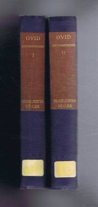 Ovid Metamorphoses with an English Translation by Frank Justus Miller, In Two Volumes. Complete