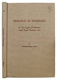 Principles of Neurology; in the light of history and their present use.