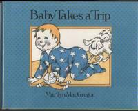 BABY TAKES A TRIP.