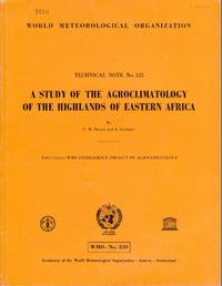 A Study of the Agroclimatology of the Highlands of Eastern Africa