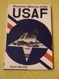 Pictorial History of the U S Air Force