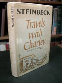 Travels with Charley: In Search of America by  John Steinbeck - First Edition, First Printing - 1962 - from Arizona Book Gallery (SKU: 048561)