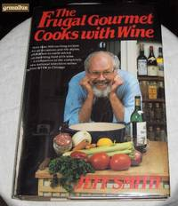 image of The Frugal Gourmet Cooks with Wine (Cookbook)