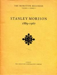 Stanley Morison 1889-1967