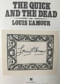 THE QUICK AND THE DEAD (SIGNED)