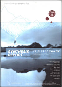 Synthesis Report: Climate Change, Global Risks, Challenges and Decisions (Copenhagen 2009, 10-12 March)