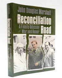 Reconciliation Road: A Family Odyssey of War and Honor
