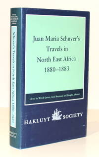 Juan Maria Schuver's Travels in North East Africa 1880-83: Second Series, Volume 184