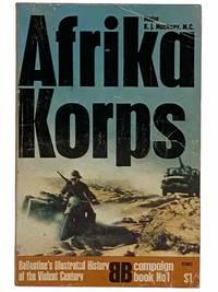 Afrika Korps (Ballantine's Illustrated History of World War II: Campaign Book No. 1)