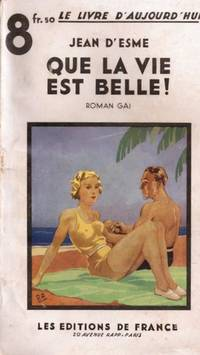 Que la vie est belle by D'Esme Jean - 1938 - from Le Grand Chene (SKU: 16429)
