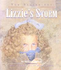 Lizzie's Storm: New Beginnings