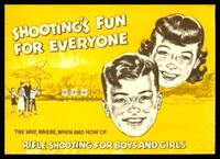 image of SHOOTING'S FUN FOR EVERYONE - The Why, Where, When and How of Rifle Shooting for Boys and Girls