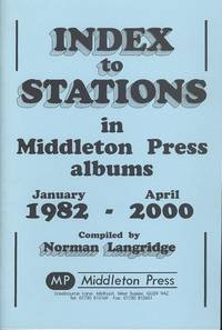 Index to Stations in Middleton Press Albums 1982 - 2000 (Referrence list to stations)