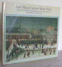 image of And Miss Carter wore pink : scenes from an Edwardian Childhood