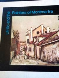 image of Utrillo and the Painters of Montmartre