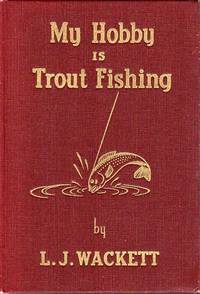 My Hobby is Trout Fishing.