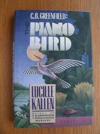 C.B. Greeenfield: The Piano Bird