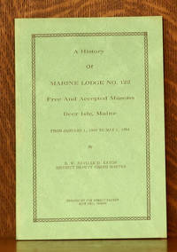 image of A HISTORY OF MARINE LODGE NO. 122 FREE AND ACCEPTED MASONS DEER ISLE, MAINE 1949-1964