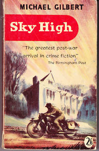Sky High by  Anthony Gilbert - 2nd Printing - 1958 - from John Thompson and Biblio.com