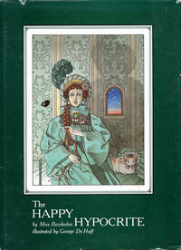 The Happy Hypocrite by  Max Beerbohm  - First printing  - 1985  - from Passages Bookshop (SKU: 003491)