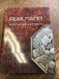 image of Ruhlmann: Master of Art Deco