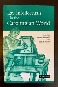 Lay Intellectuals in the Carolingian World