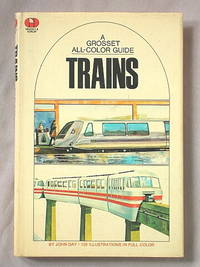 Trains: a Grosset All-Color Guide