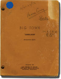 Big Town: Country Editor (Original teleplay script for the 1956 television episode)