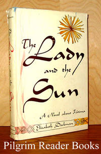 The Lady and the Sun by  Elizabeth Dockman - Hardcover - 1954 - from Pilgrim Reader Books - IOBA and Biblio.co.uk