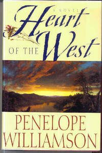 Heart of the West, A Novel
